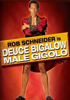 Deuce Bigalow Male Gigolo Netflix Deuce Bigalow Male Gigolo Gigolo Comedy Movies