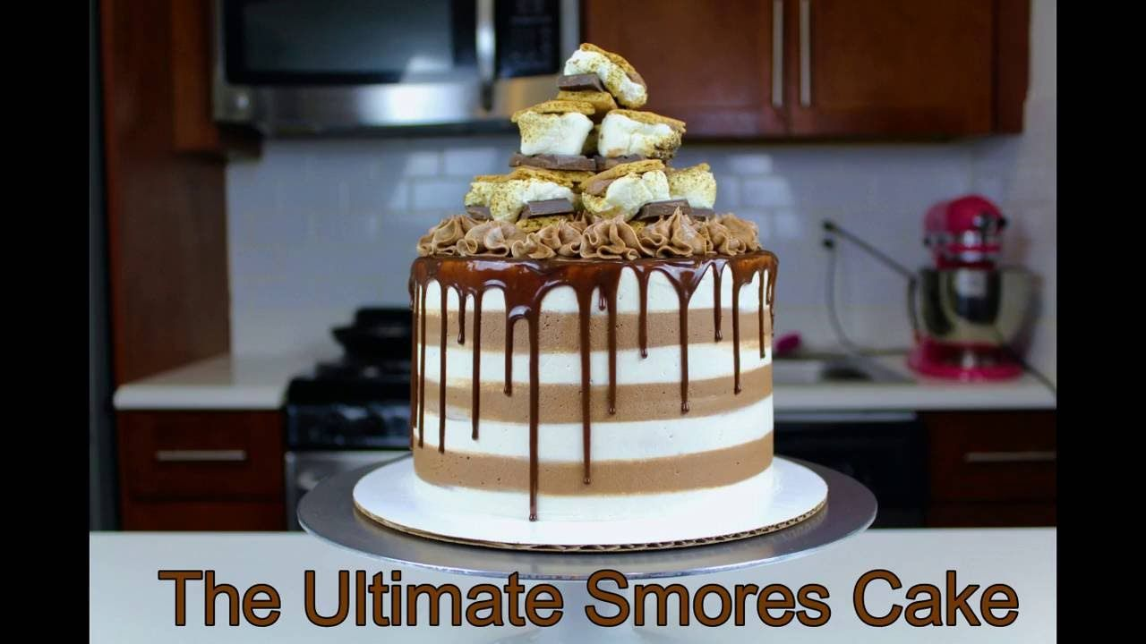 The Ultimate Smores Cake Tutorial And Recipe
