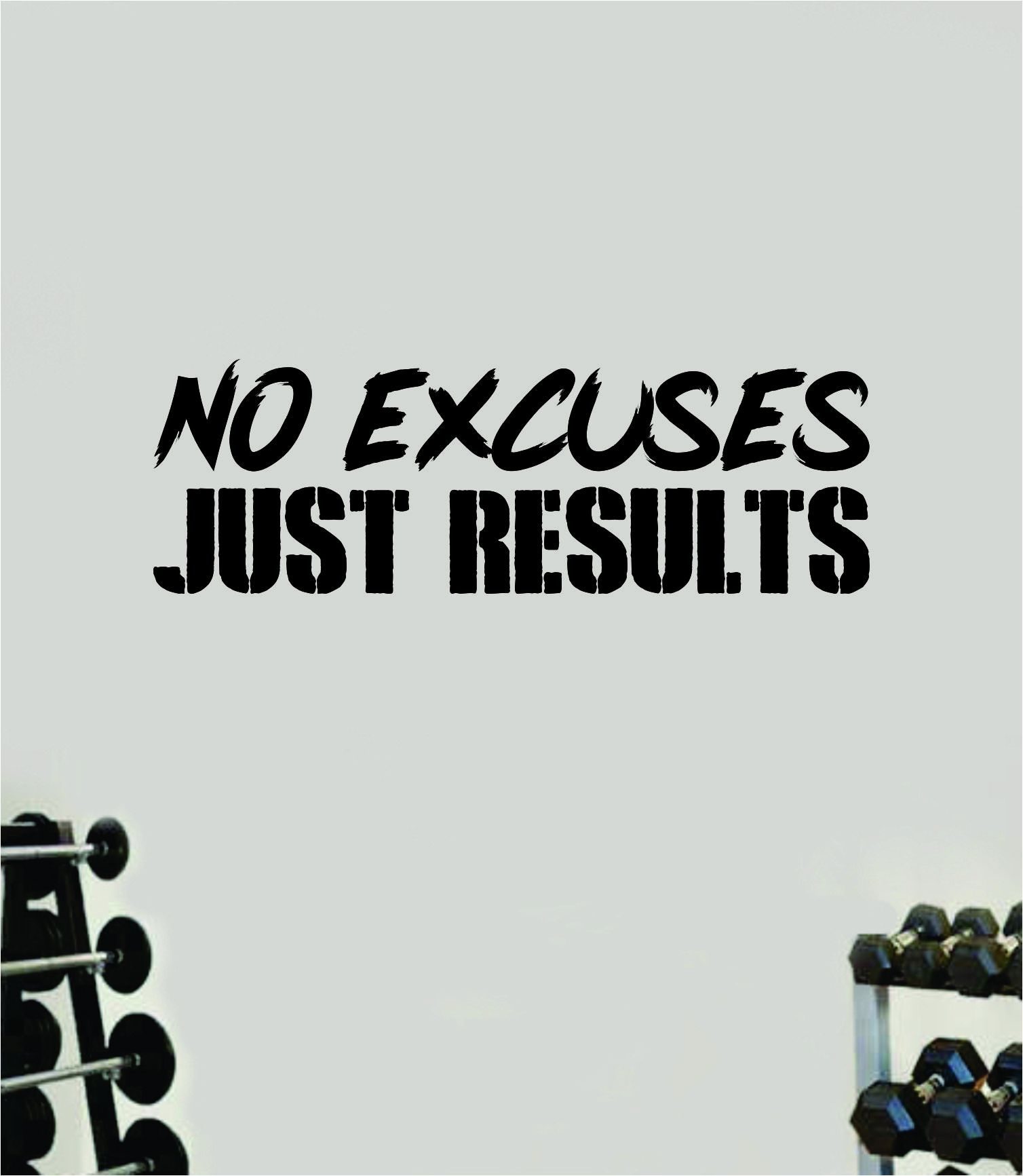 No Excuses Just Results Gym Fitness Wall Decal Home Decor Bedroom Room Vinyl Sticker Teen Art Quote Beast Lift Train Inspirational Motivational Health Girls Exercise - gold