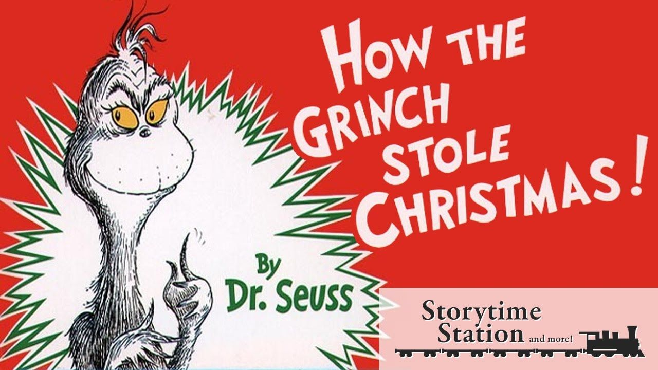 How The Grinch Stole Christmas By Dr Seuss Books For Kids Read Aloud Christmas Books Dr Seuss Books Christmas Read Aloud
