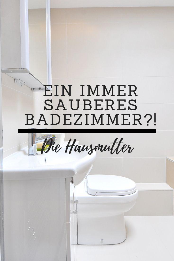 So wird dein Badezimmer immer sauber bleiben. Fünf Tipps zum