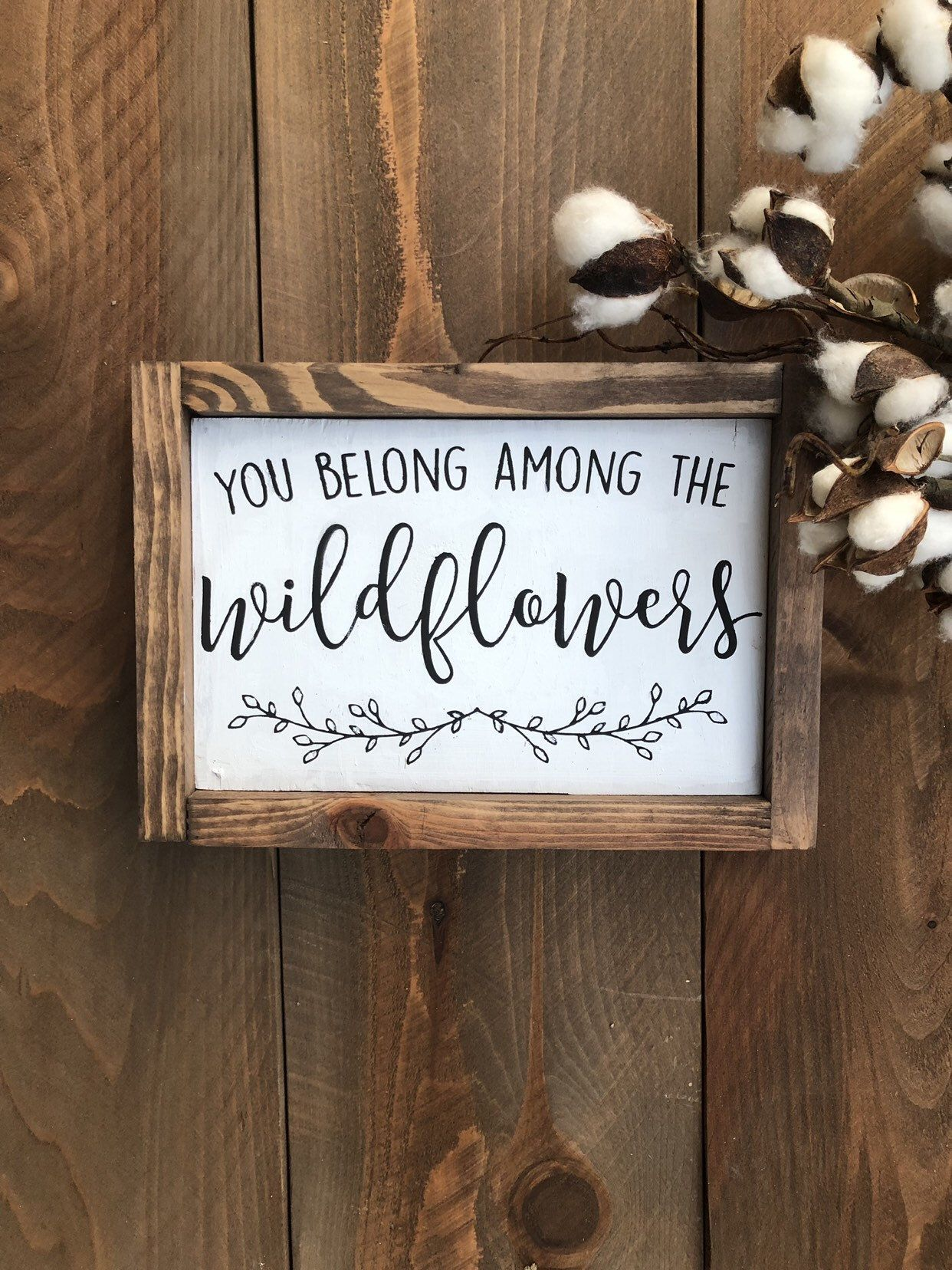 You belong Among the Wildflowers sign, shelf sign