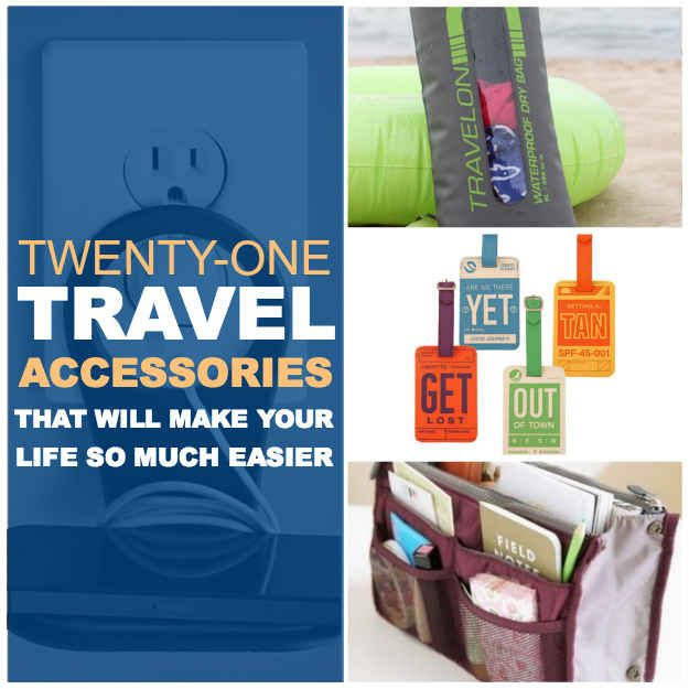 Travel Tips Packing Hacks Tips Essentials: 21 Travel Accessories That Will Make Your Life So Much