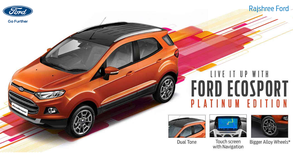 The All New Ford Ecosport Platinum Edition Features Touch Screen With Navigation That Helps You Get Directions Park Ford Go Further Used Cars Ford Ecosport