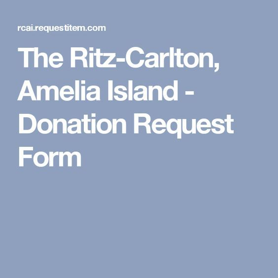 The Ritz-Carlton, Amelia Island - Donation Request Form donations - fresh sample letter requesting donations for door prizes
