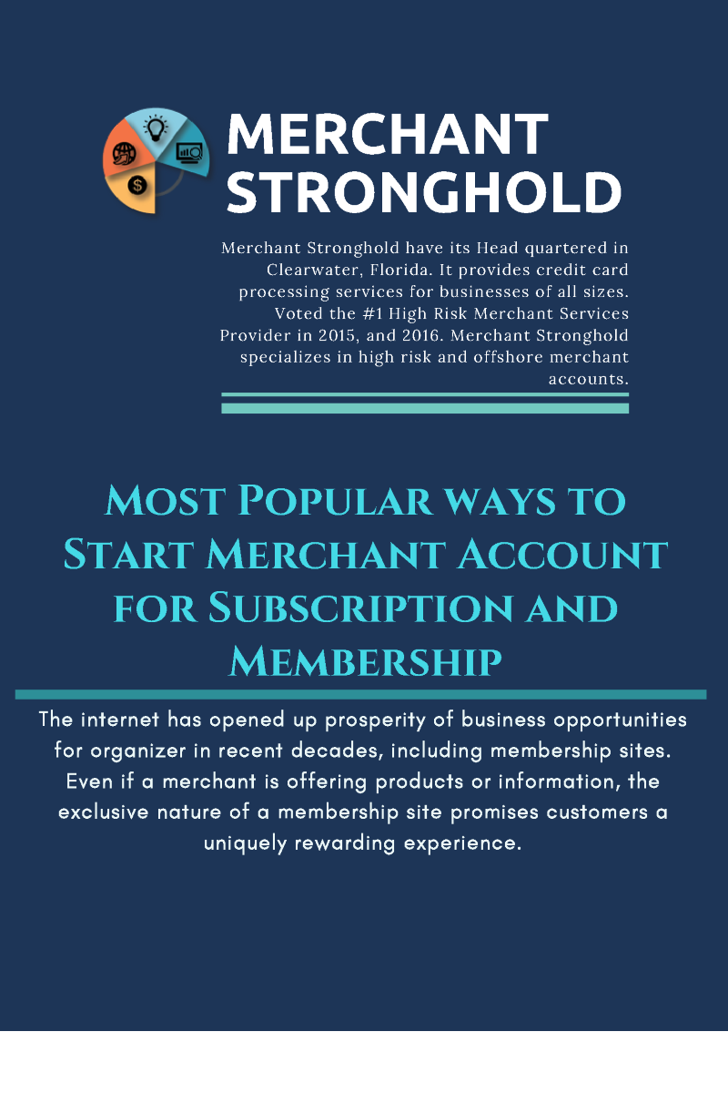 Best way to start merchant account for subscription and membership the internet has opened up prosperity of business opportunities for organizer in recent decades including membership sites even if a merchant is offering colourmoves
