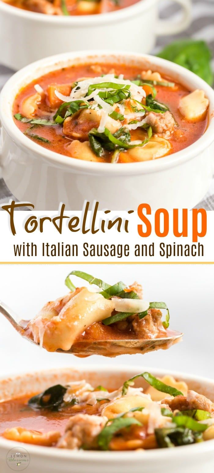 Tortellini Soup with Italian Sausage and Spinach Tortellini Soup with Italian sausage, spinach and cheese tortellini is a simple and hearty soup sure to become a family favorite. If you love tasty and easy soup recipes, this one-pot meal is ready in 30 minutes!