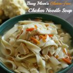 Busy Mom's Slow Cooker Chicken Noodle Soup {Gluten-free}