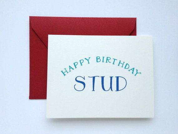 Happy Birthday Stud | Birthday Card for Him. by ChristinaMalta.