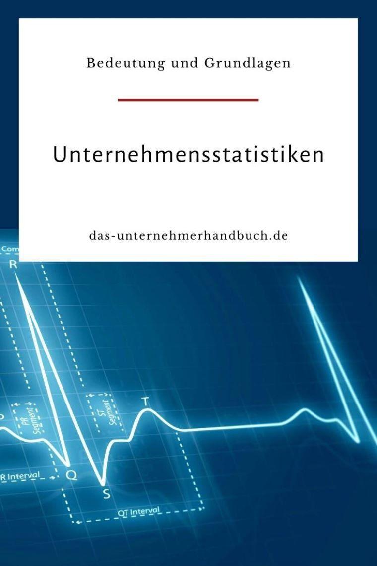 Die Bedeutung Und Grundlagen Von Unternehmensstatistiken Statistik Unternehmungen Haushaltsbuch Fuhren