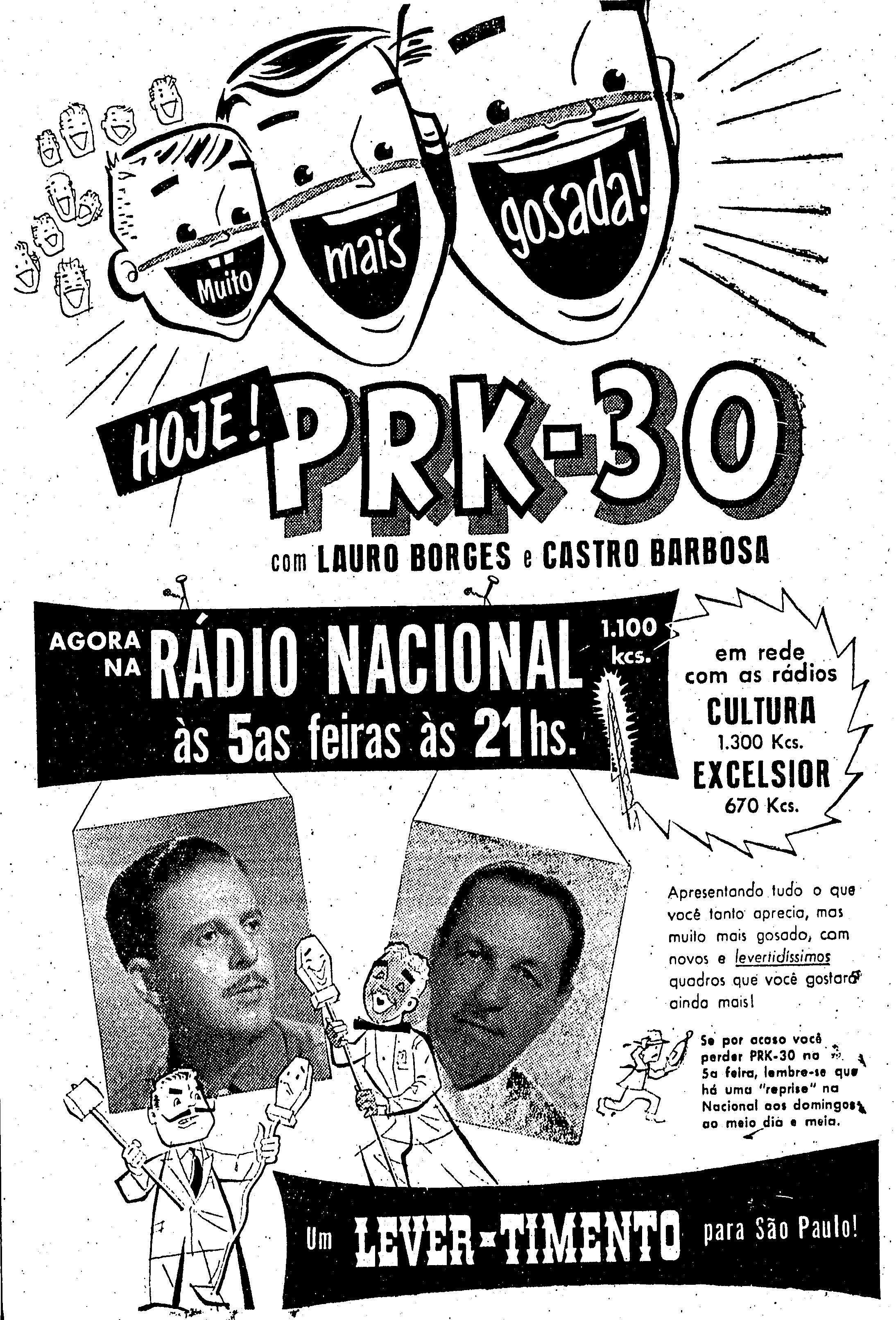 PRK-30 com Lauro Borges e Castro Barbosa. Na Rádio Nacional, em rede com as rádios Cultura e Excelsior. Um Le… | Rádios, Propagandas antigas, Propagandas criativas