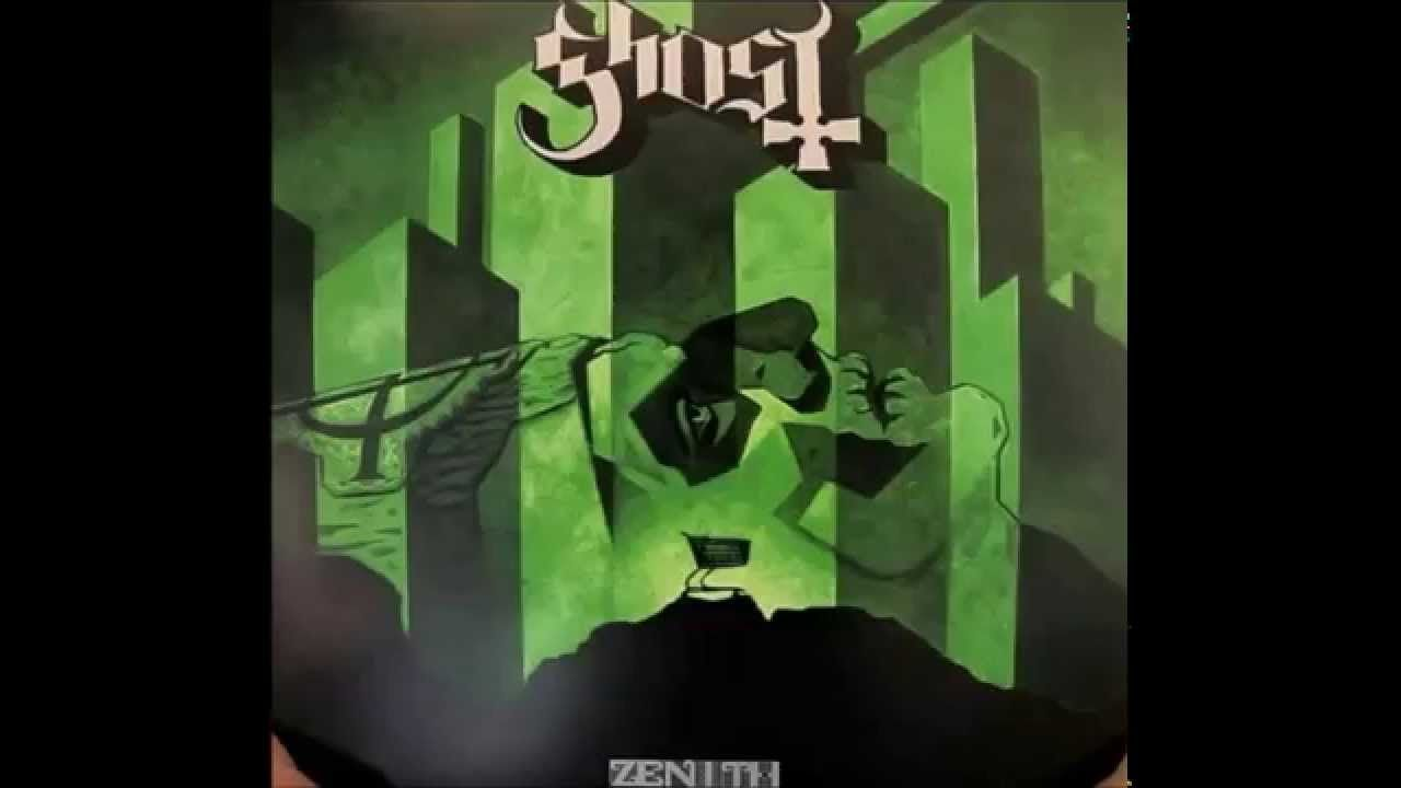 Ghost Zenith Bonus Track Ghost Album Ghost Ghost And Ghouls