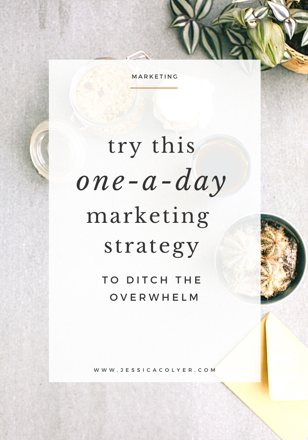 Try This One A Day Marketing Strategy To Ditch The Overwhelm Marketing Strategy Marketing Method Marketing