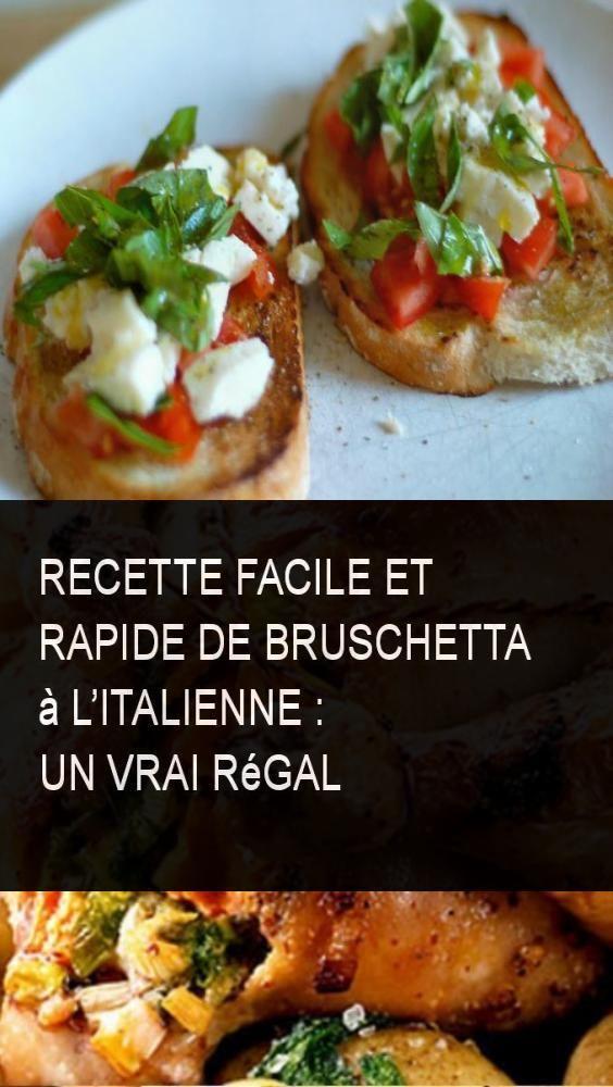Recette facile et rapide de Bruschetta à litalienne : un vrai régal