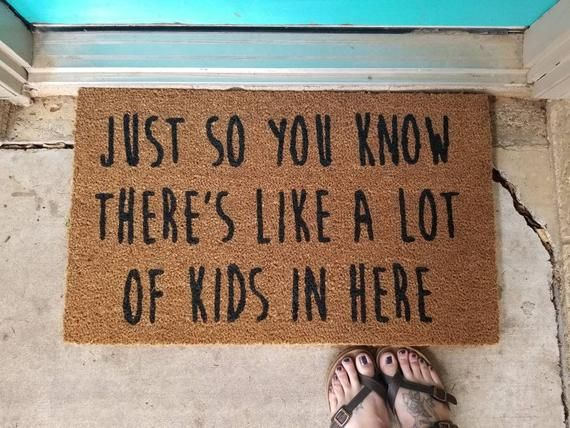 A lot of kids in here doormat, funny welcome mat, parents ...