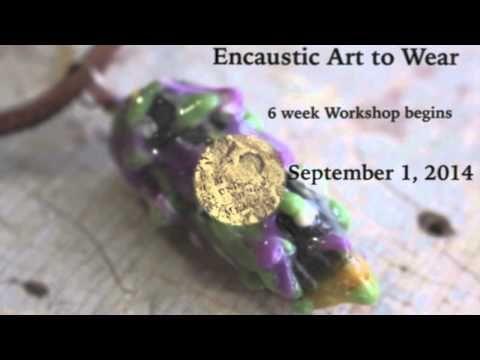 Encaustic Art To Wear Workshop Preview