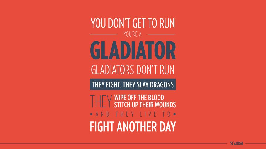 Scandals Quotes. QuotesGram | Gladiator quotes, Scandal ...