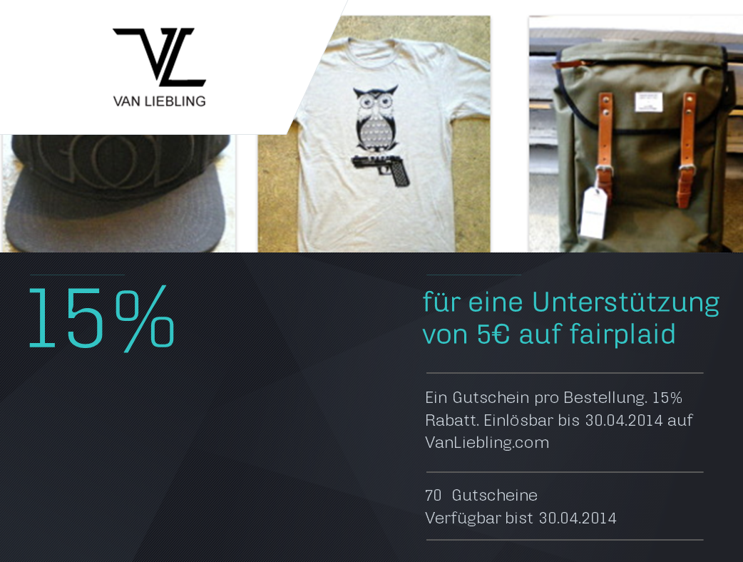 Unser neuer Gutschein-Partner VAN LIEBLING ist online! 15% Rabatt-Gutschein geschenkt, für nur 5€ Projektbeitrag. http://www.fairplaid.org/Gutscheine/Gutschein-Detail/vid/83 #fairplaid #mehrsportfueralle
