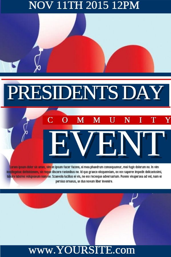Presidents Day Community Event Flyer Template Click To Customize
