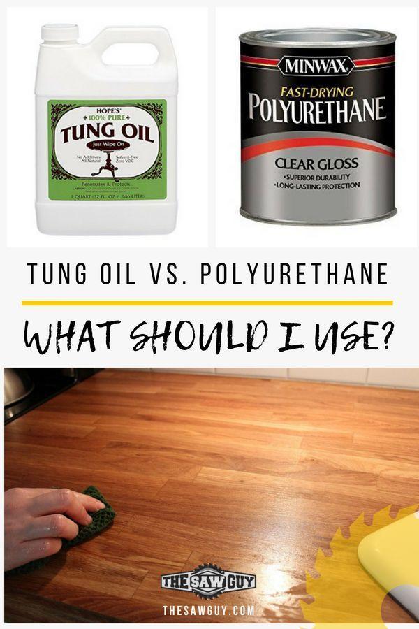 Tung Oil Finish Vs Polyurethane