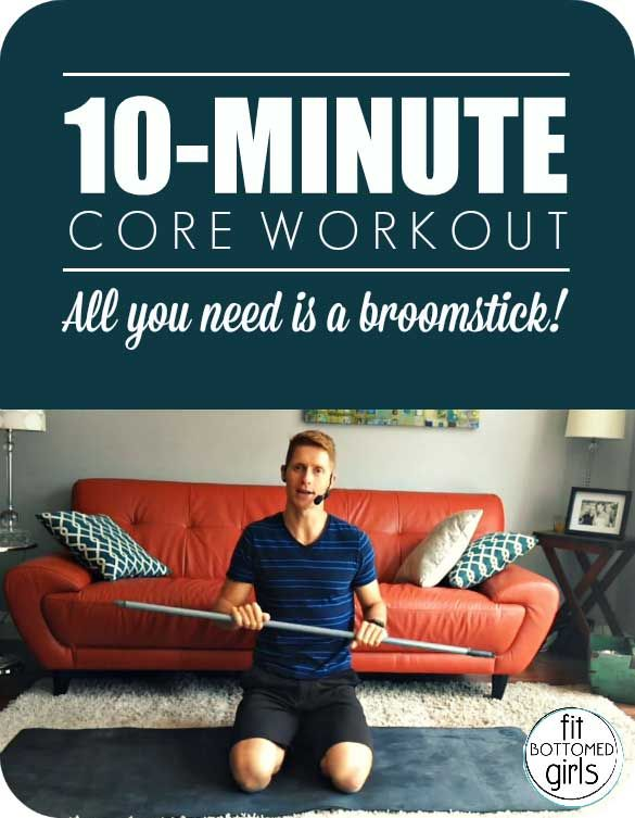 Got 10 minutes and a broomstick? We've got a killer core workout video for  you. Get those abs!   Fit Bottomed Girl