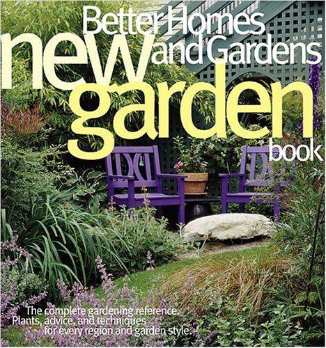 New Garden Book Better Homes And Gardens Gardening By Better