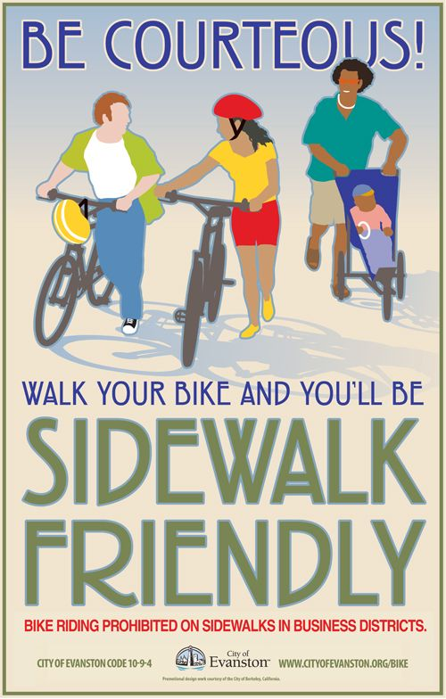 Remember: bikes are prohibited on sidewalks in business districts.