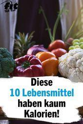 Gesund Abnehmen: Diese 10 Lebensmittel haben kaum Kalorien,  #abnehmen #Diese #Fitness-Mahlzeitflach...