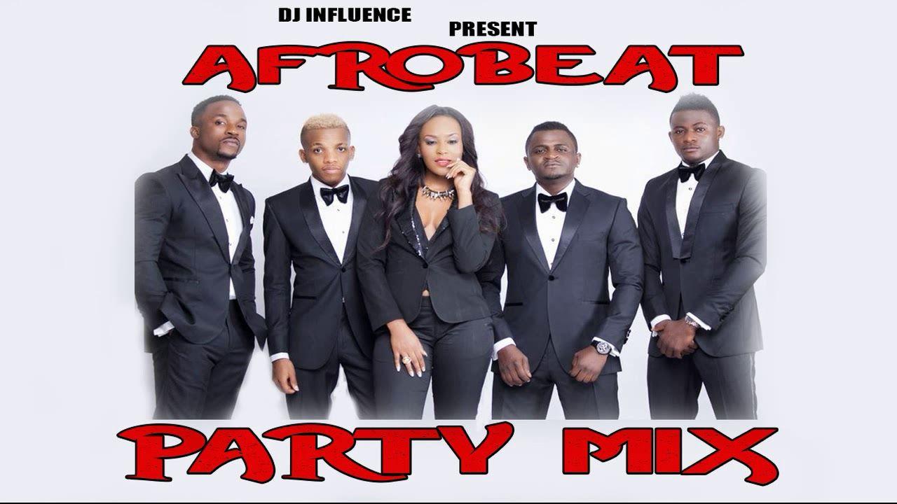 AFROBEAT MIX 2019 PARTY MIX BY DJ INFLUENCE | Free Music