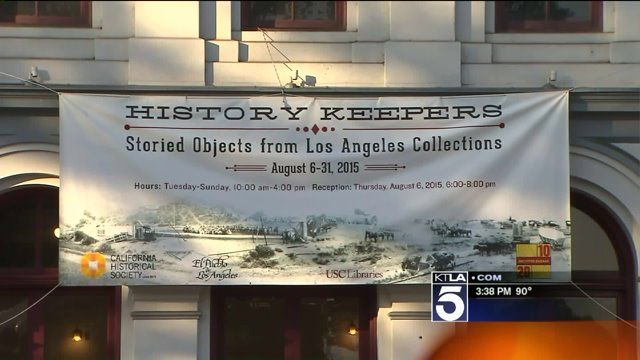 """""""History Keepers: Storied Objects from Los Angeles Collections"""""""