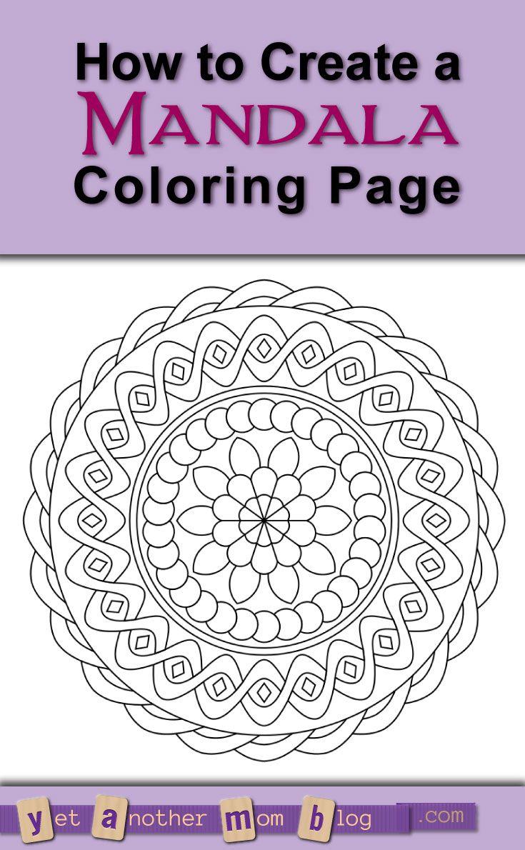 How To Create A Mandala Coloring Page Mandala Coloring Coloring Pages Mandala Coloring Pages