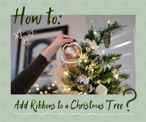 How To Add Ribbons To A Christmas Tree Christmas Tree Decoratio Beautiful Christmas Decorations Christmas Decorations Garland Christmas Tree Decorations