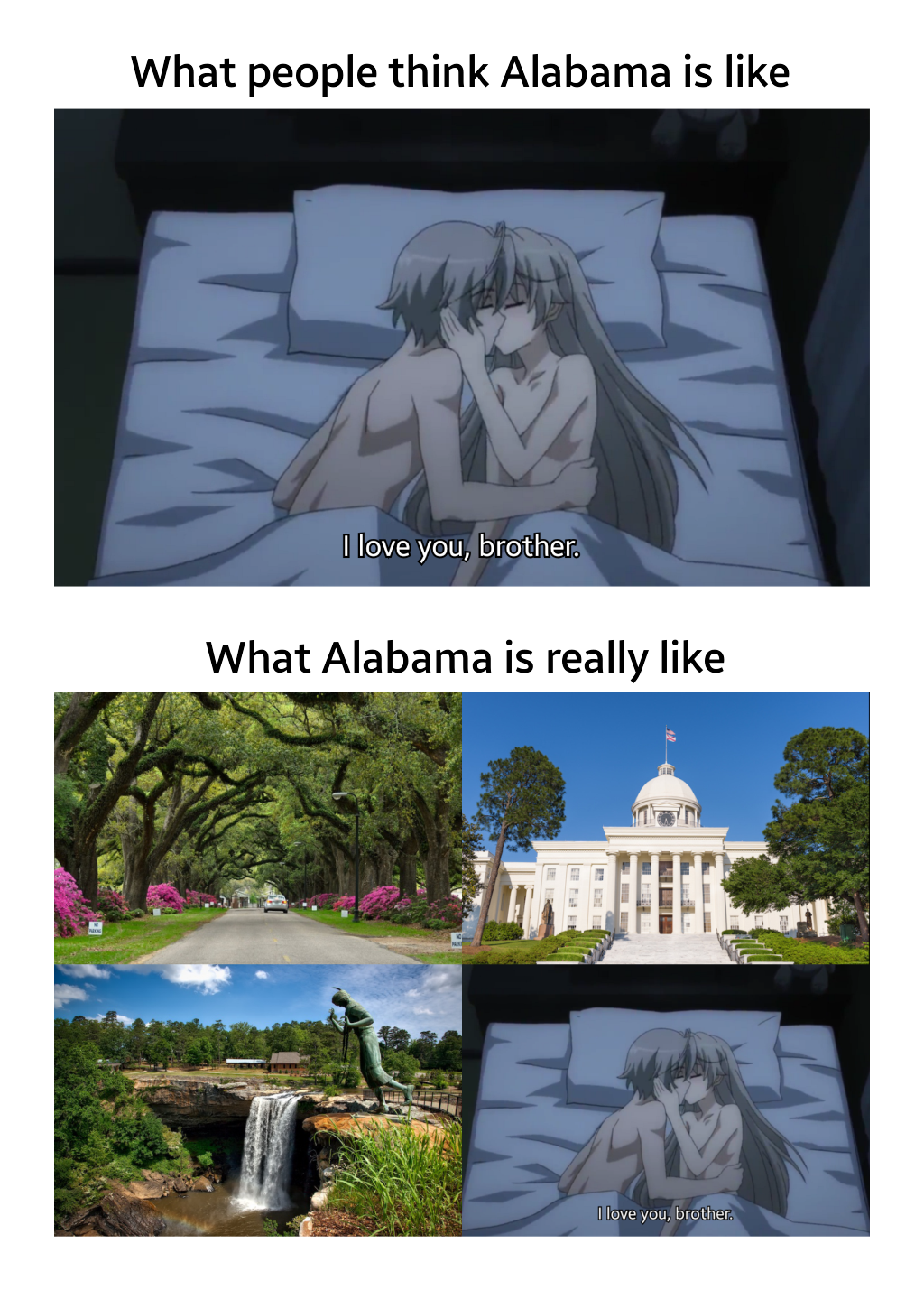 What Alabama is really like via /r/Animemes Watch Anime
