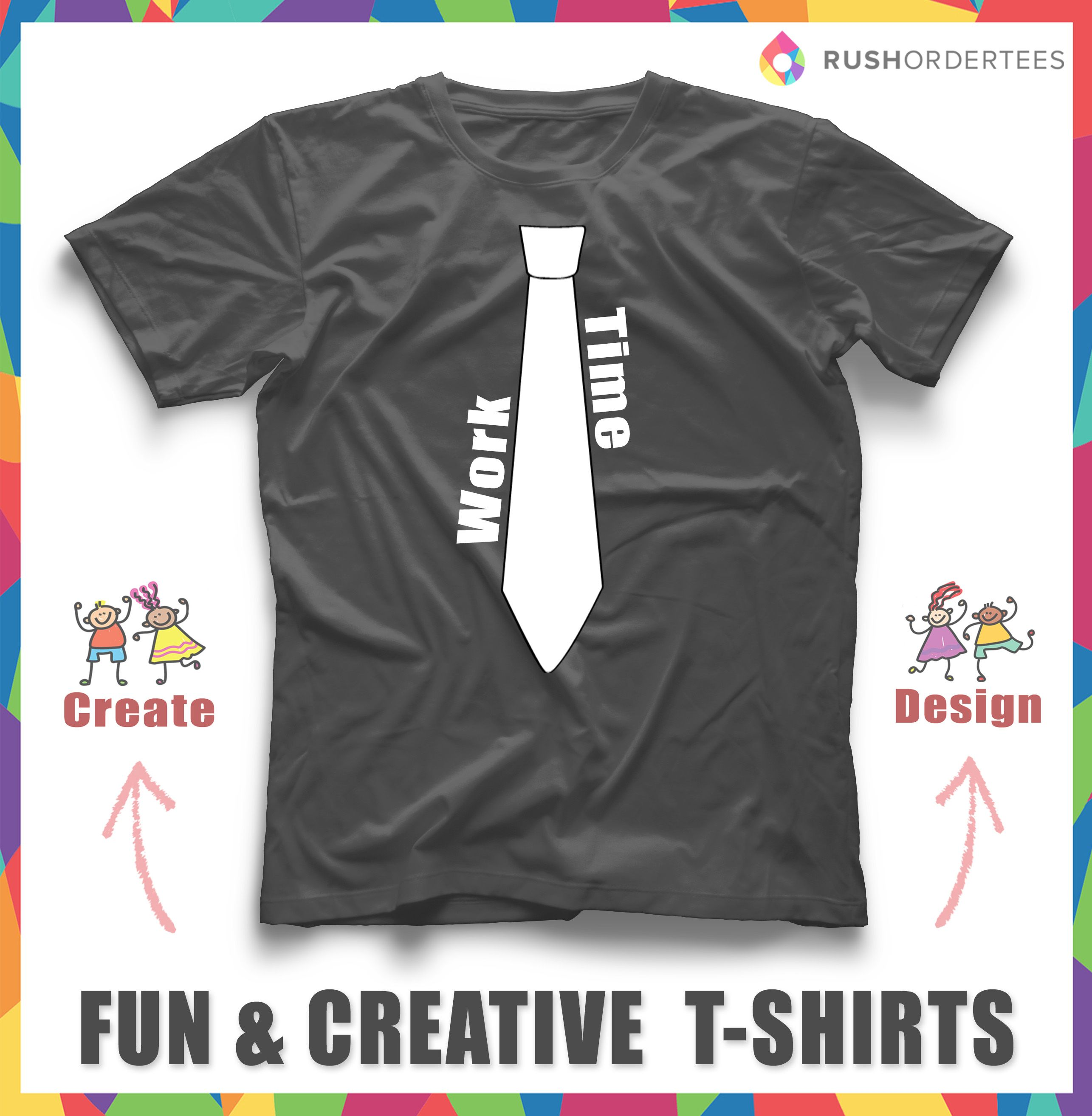 Work Time custom t-shirt design. Show your work spirit and ...