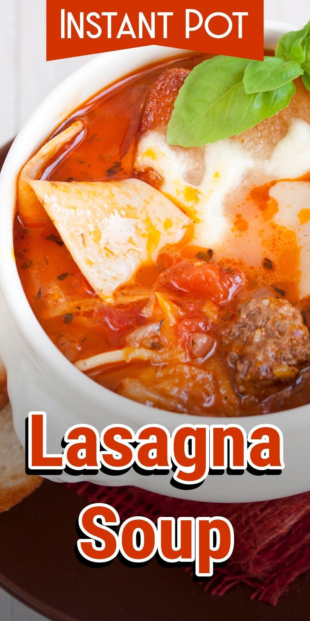 Instant Pot Lasagna Soup #crockpotlasagna