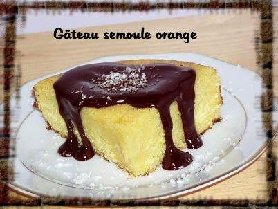 Gâteau Semoule Orange Cuisine Testee Fatima Zahra A écrit Salam - Cuisine testee