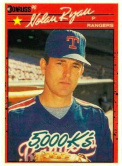 Nolan Ryan 1990 Donruss Baseball Card 5 000 Ks Baseball Cards Nolan Ryan Baseball