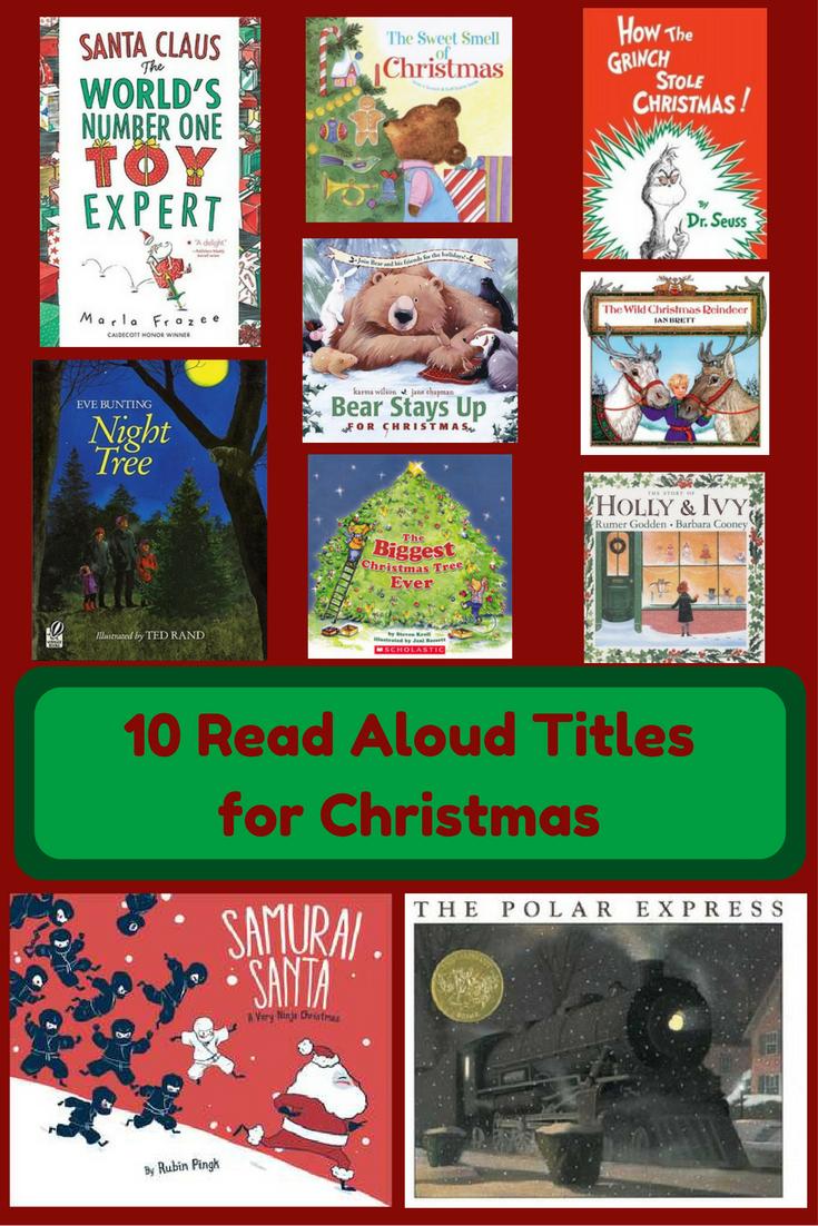 Merry Christmas 10 Read Aloud Titles For Christmas Literacious Childrens Christmas Books Read Aloud Christmas Books