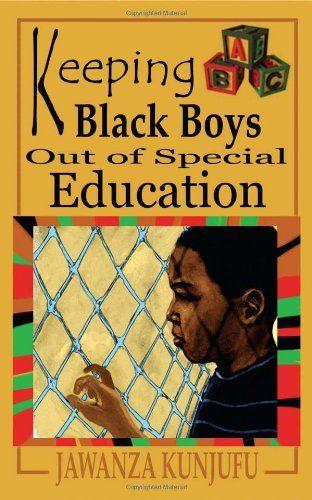 Keeping Black Boys Out of Special Education by Dr. Jawanza Kunjufu http://www.amazon.com/dp/0974900028/ref=cm_sw_r_pi_dp_1.fRtb0FWABKVRSR