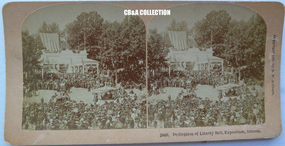 Kilburn Stereoview 10440 Dedication Of Liberty Bell Exposition Atlanta Stereoview Liberty Bell World S Columbian Exposition