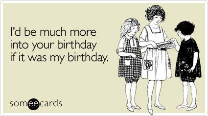 Your Ecards Birthday Funny ~ It s ok if you feel this way its how i felt on yours haha