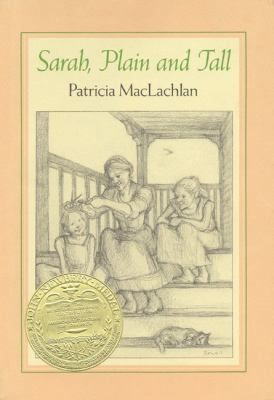 Sarah, Plain and Tall by Patricia MacLachlan.  1986 Winner.