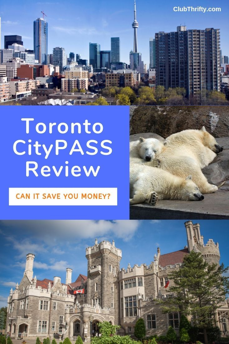 Toronto Citypass Review Can It Help You Save Money With Images