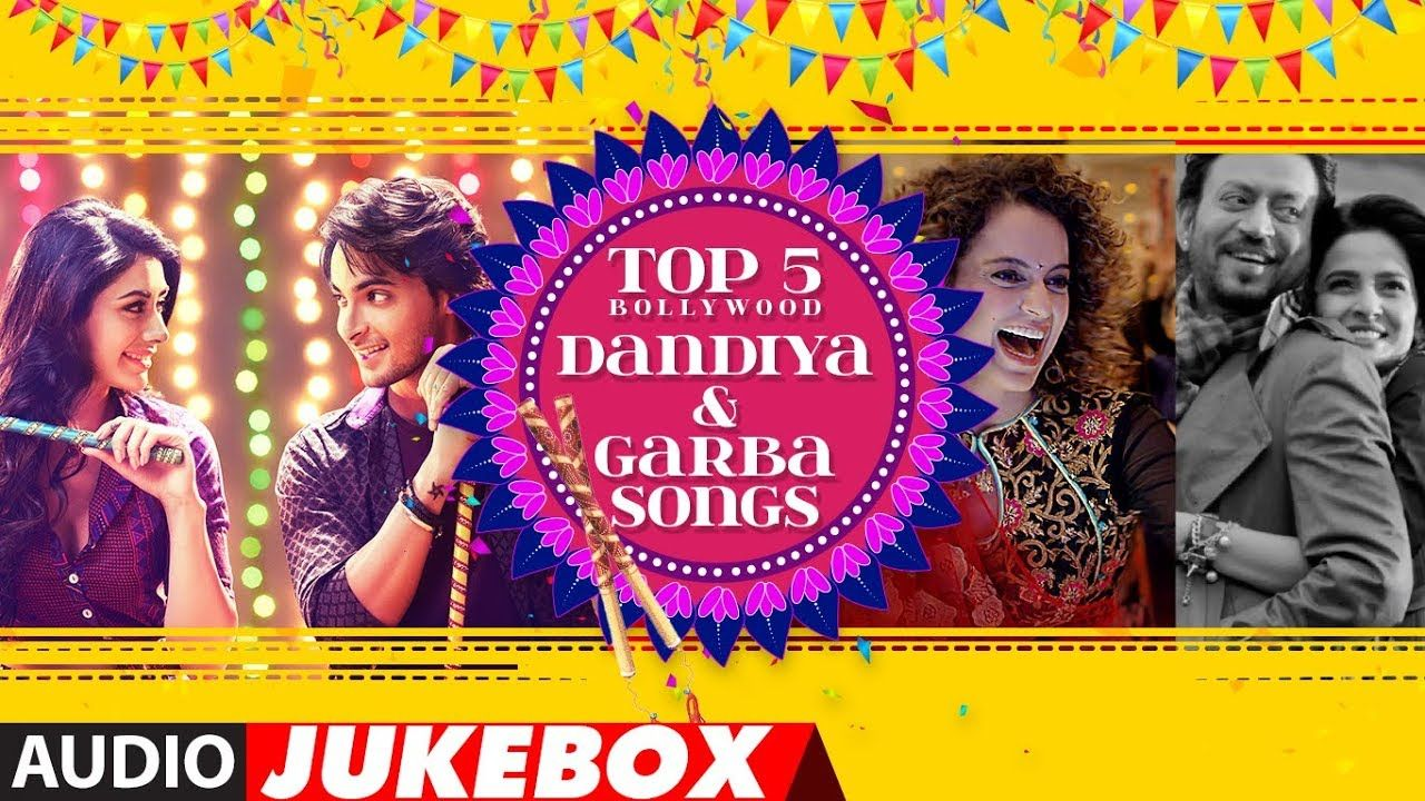 Top 5 Bollywood Dandiya Garba Songs 2018 Navratri Bollywood Songs Garba Songs Bollywood Songs Song Hindi