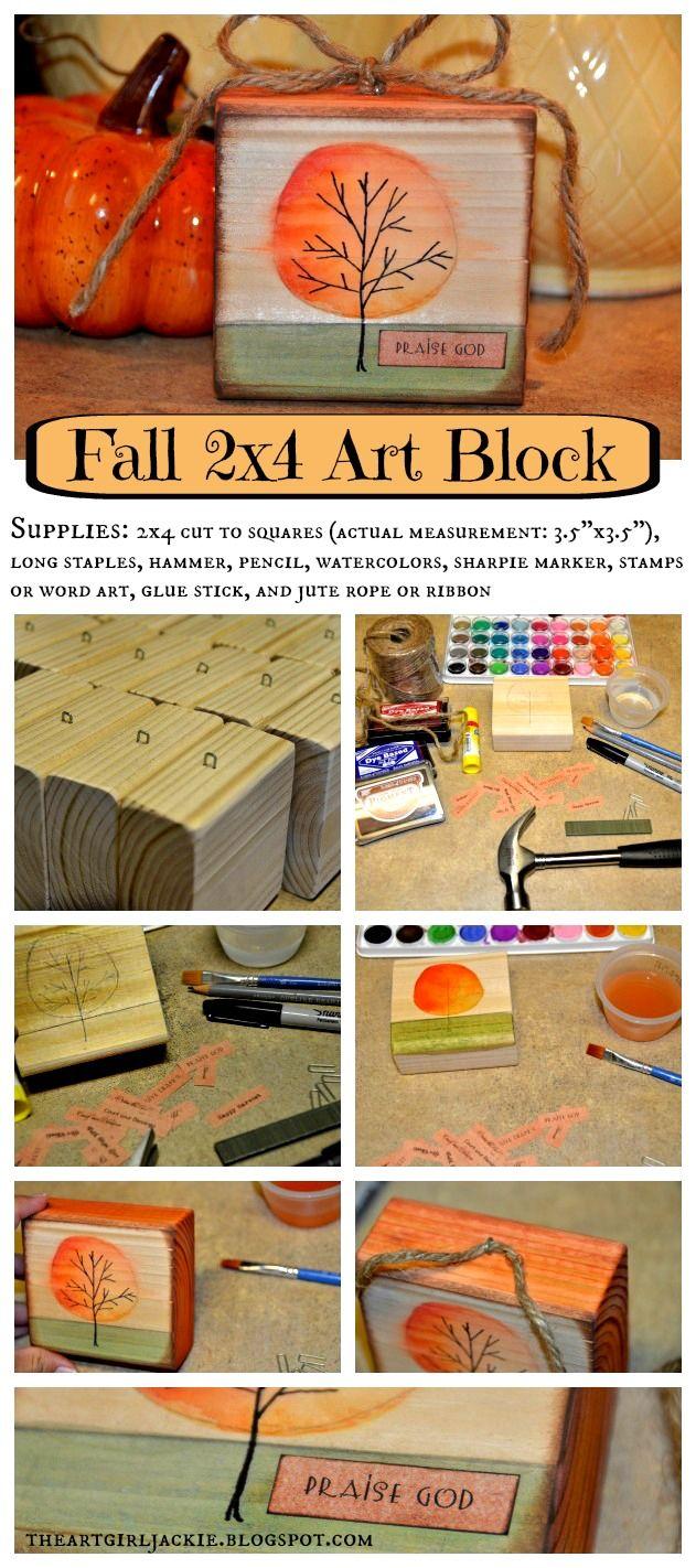 Theartgirljackie Tutorials Fall 2x4 Wood Block Art Project Ideas