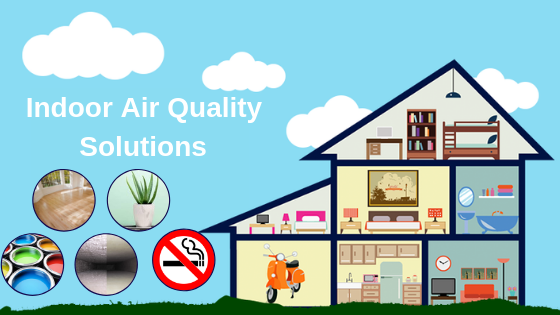 5 Indoor Air Quality Solutions To Care For Your Air Indoor Air Air Quality Indoor Air Quality