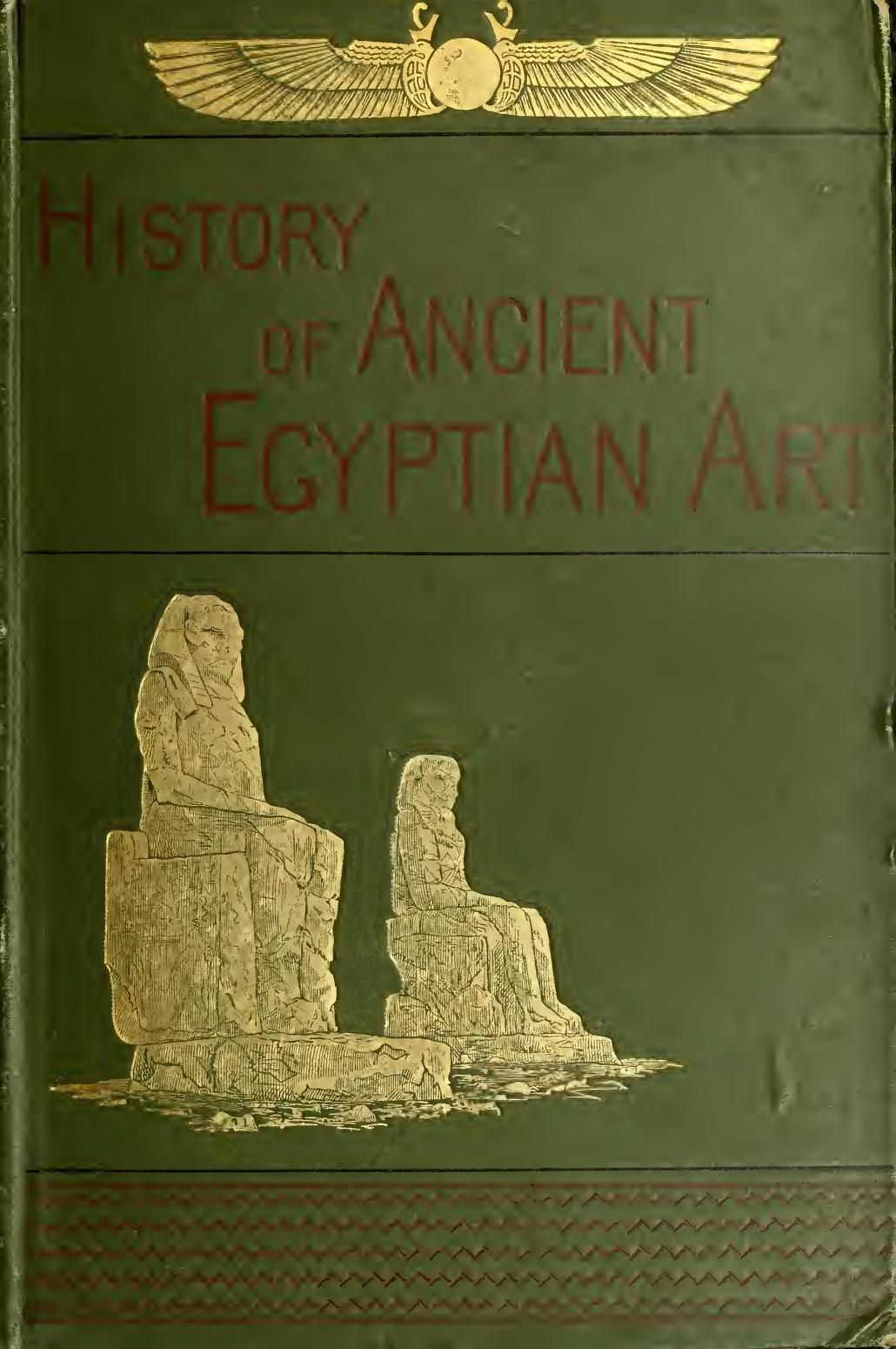 Perrot...History of Ancient Egyptian Art 1883