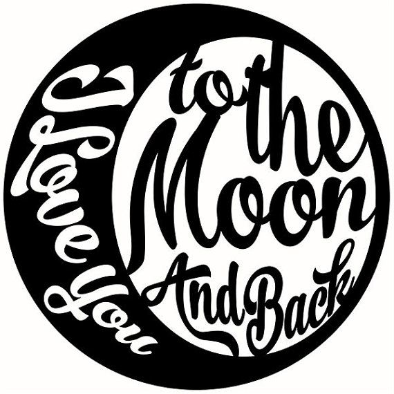 Download I love you to the moon and back Cuttable Svg Designs for ...