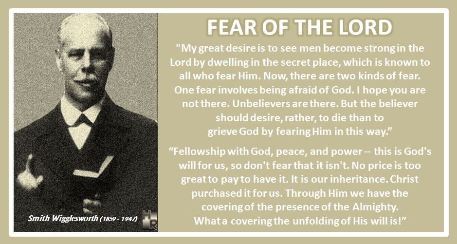 Fear Of The LORD Smith Wigglesworth Quote Quotes Hymn Revival Extraordinary Smith Wigglesworth Quotes