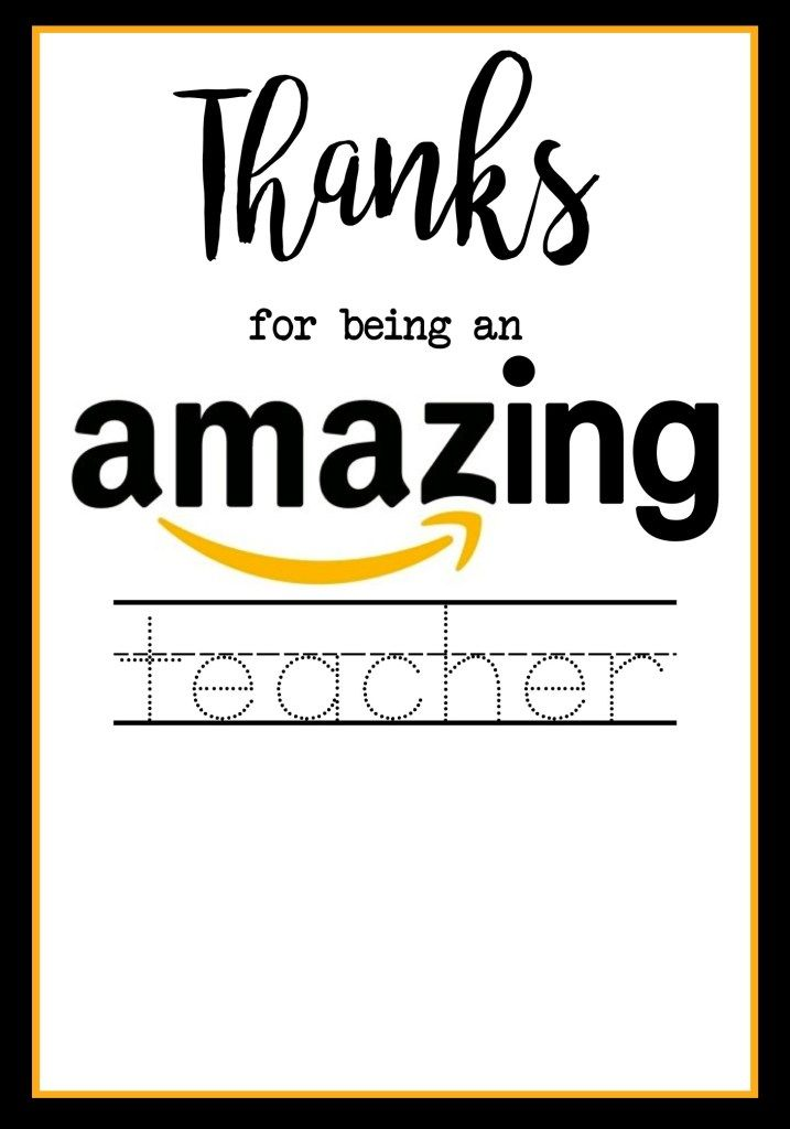 Teacher Appreciation Amazon Card   Teacher cards, Teachers ...